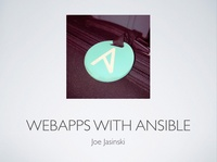 ChiPy 2016: WebApps with Ansible